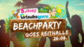 Beachparty goes Reithalle!